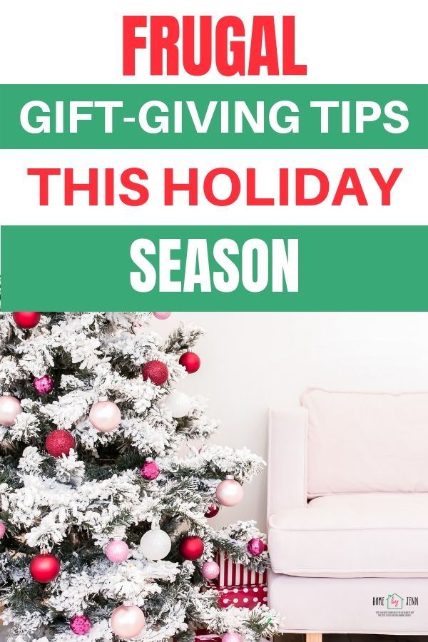Stick to your holiday budget this year with these frugal gift-giving tips you can use this holiday season. #giftgiving #christmas #tipsandtricks #holidaygiftgiving via @homebyjenn
