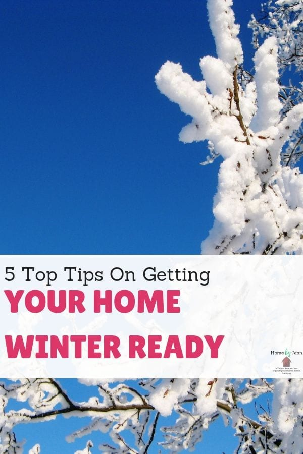5 Top Tips On Getting Your Home Winter Ready via @homebyjenn