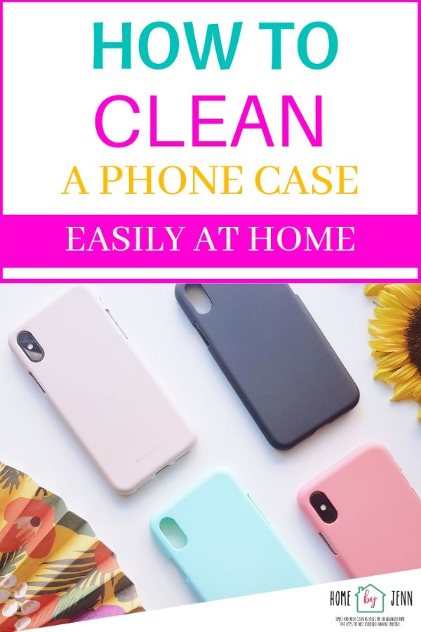 how to clean a phone case