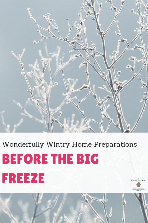 Wonderfully Wintry Home Preparations Before the Big Freeze