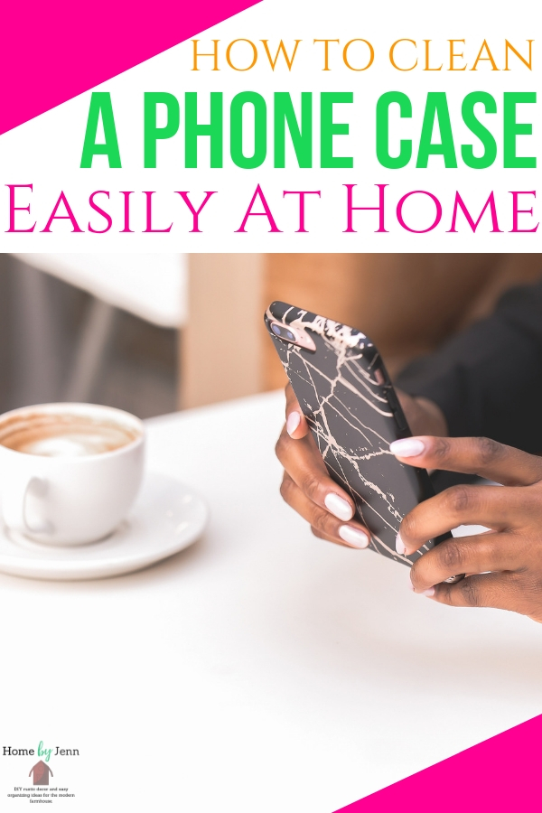 Learn how to clean your cell phone case. These cleaning tips will leave your phone case looking good as new. #cleaning #cleaningtips #cleaningtipsandtricks #cleaninghacks #phonecase