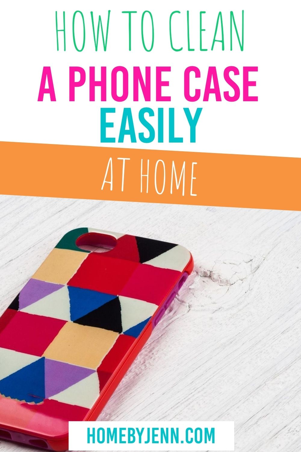 Learn how to clean your cell phone case. These cleaning tips will leave your phone case looking good as new. #cleaning #cleaningtips #cleaningtipsandtricks #cleaninghacks #phonecase via @homebyjenn