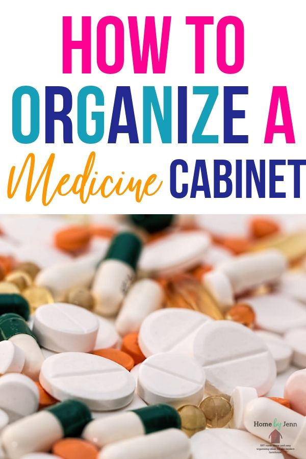 organizing tips for your medicine cabinet