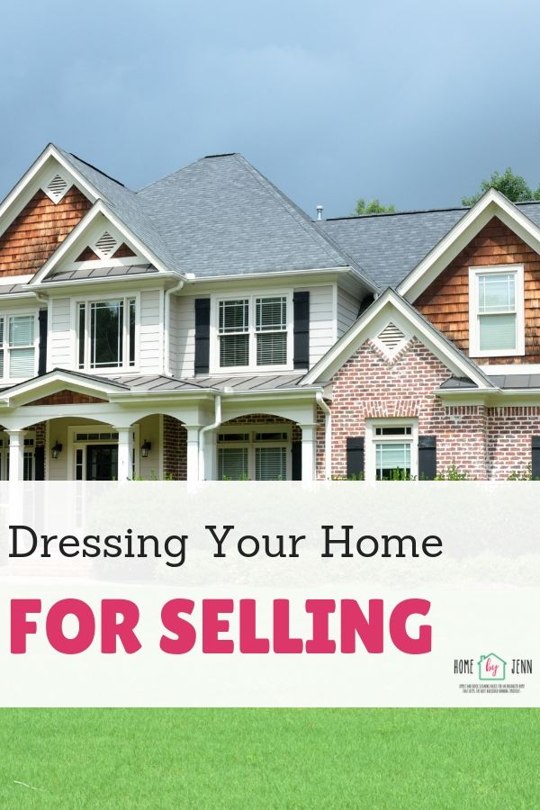 Dressing Your Home For Selling