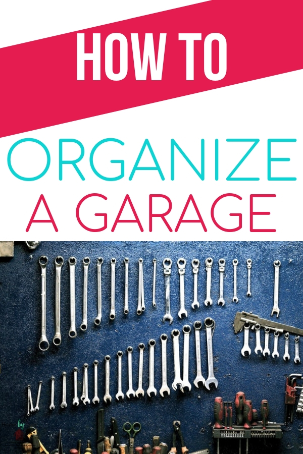 How to organize a garage with ease. Garages can be overwhelming to organize but with these organizing tips you can have an organized garage in no time. #organizing #garage #organizedgarage #organizingtips #organizinghacks #organizingtipsandtricks