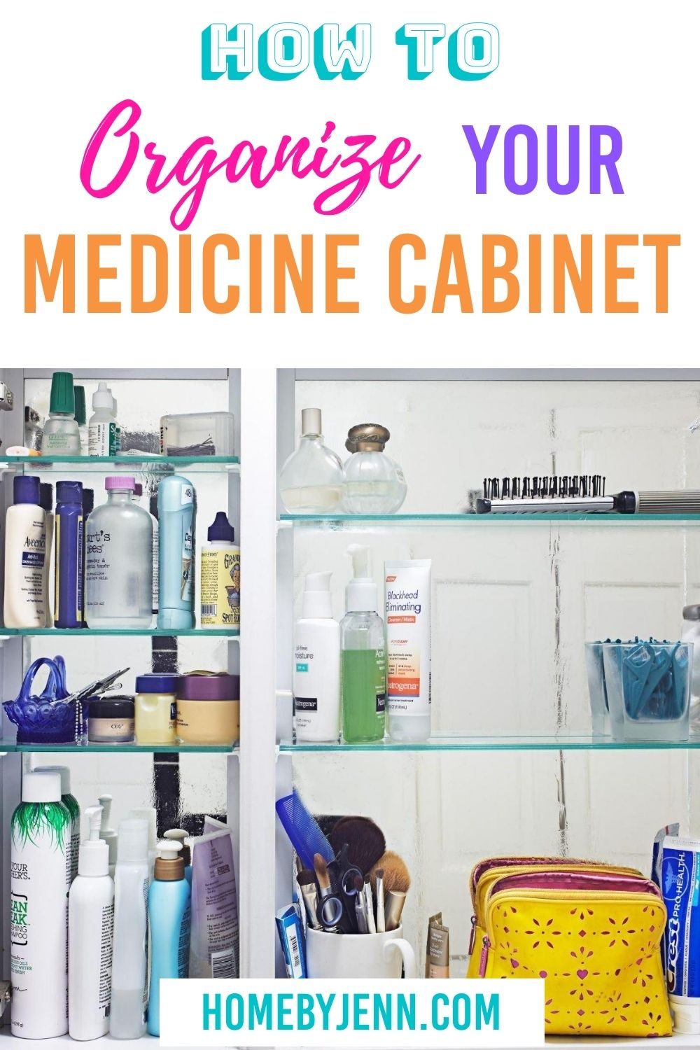Follow these organizing tips to help you organize your medicine cabinet. #organize #organizingtips #organizingtipsandtricks #organizinghacks via @homebyjenn