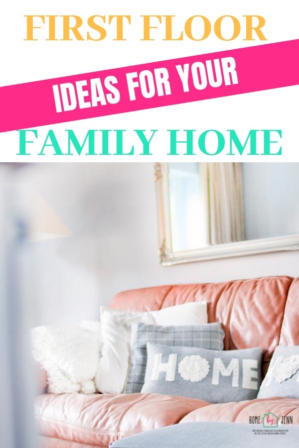 First Floor Ideas For Your Family Home via @homebyjenn