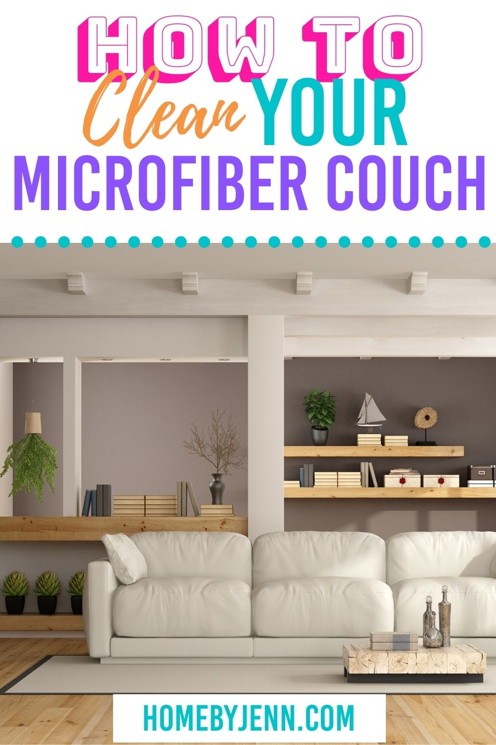 Trying to figure out how to clean your microfiber couch? These simple cleaning tips will have it looking new again in no time at all!#howtocleanyourmicrofibercouch #couchcleaningtips #springcleaning via @homebyjenn