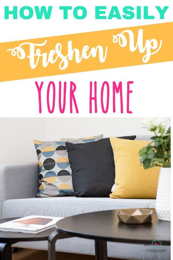 How to Easily Freshen Up Your Home via @homebyjenn