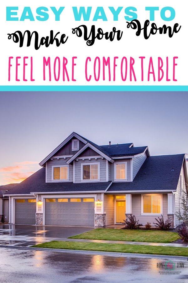 Easy Ways to Make Your Home Feel More Comfortable via @homebyjenn