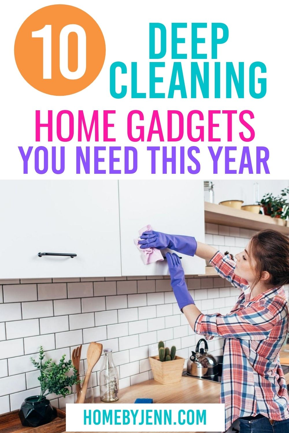 Deep clean your house with these must have cleaning gadgets. These cleaning tips will help you deep clean your home in no time. #cleaning #cleanhome #cleaningtipsandtricks #cleaninghacks via @homebyjenn