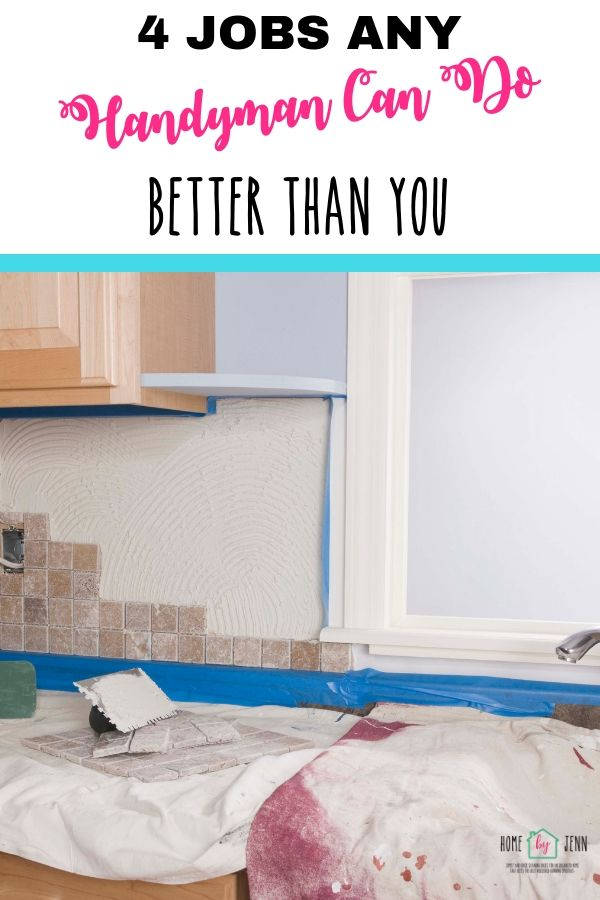 4 Jobs Any Handyman Can Do Better Than You