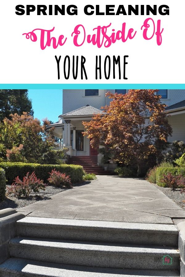 Spring Cleaning The Outside Of Your Home via @homebyjenn