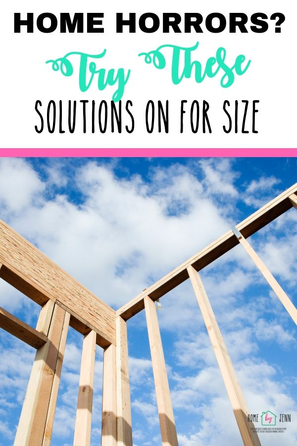 Home Horrors? Try These Solutions On For Size via @homebyjenn