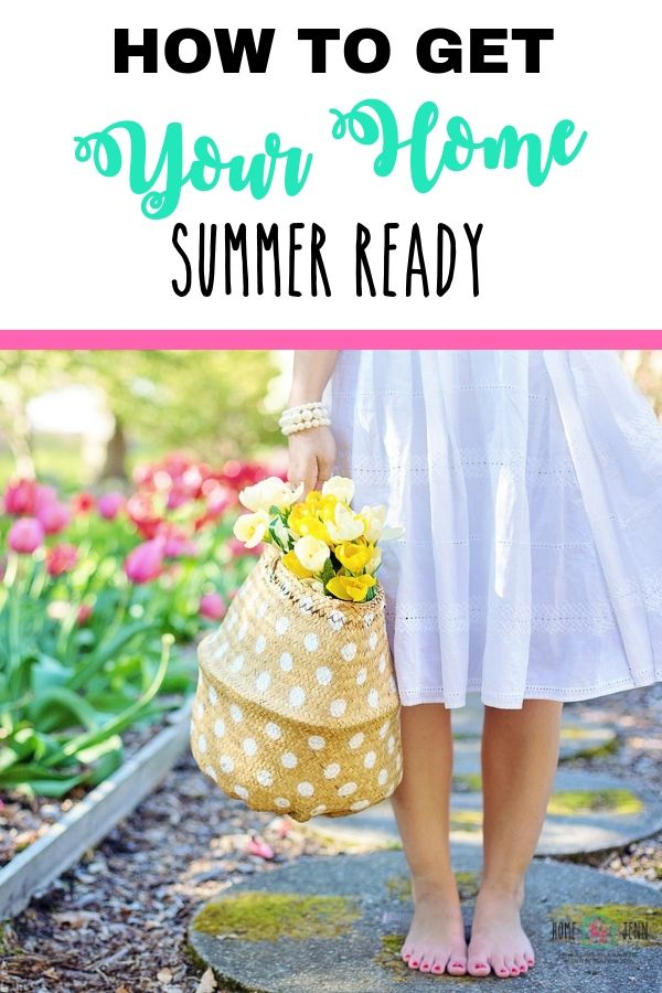 How to Get Your Home Summer Ready via @homebyjenn