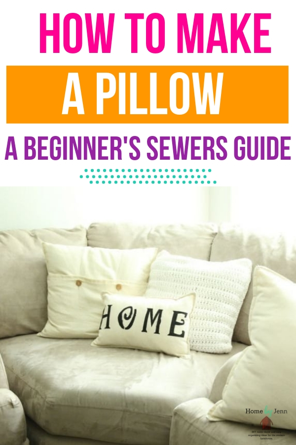 Lean how to make a pillow for beginners. A cheaters guide with video and tips to show you how simple it is to make your own pillow. #sew #pillow #howto #guide #beginners #easy #DIY #tutorial #stepbystep via @homebyjenn