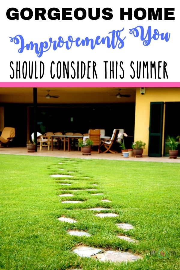 Gorgeous Home Improvements That You Should Consider This Summer via @homebyjenn