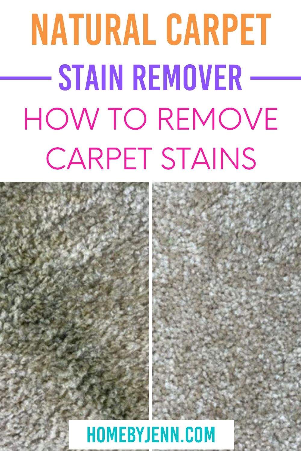 Natural Carpet Stain Remover that will get those stubborn stains out of your carpet in a hurry! A natural carpet cleaner that works. #cleaningtips #cleaningtipsandtricks #cleaninghacks #cleanhome #cleancarpet #cleaningtipsforcarpetstains #removecarpetstains via @homebyjenn