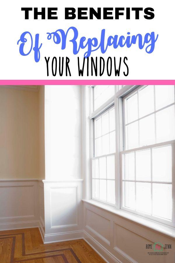 The Benefits of Replacing Your Windows via @homebyjenn