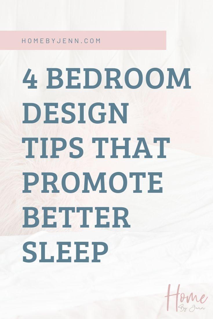 4 Bedroom Design Tips That Promote Better Sleep