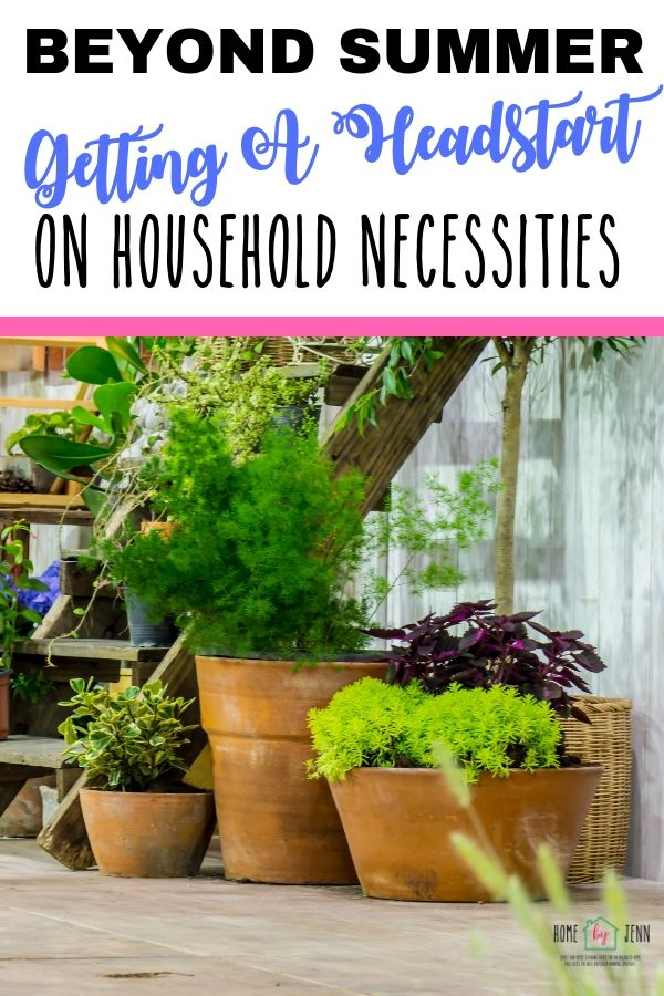 Beyond Summer Getting A Headstart On Household Necessities via @homebyjenn