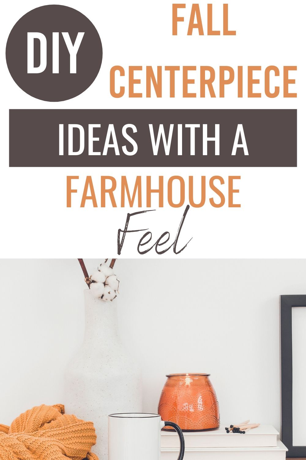Here are a handful of DIY Rustic Farmhouse Fall Centerpiece Ideas to add style and dress up your home this fall. Simple and elegant designs that are easy to do | #fall #decor #DIY #easy #howto #farmhouse #centerpiece #tabledecor #home via @homebyjenn