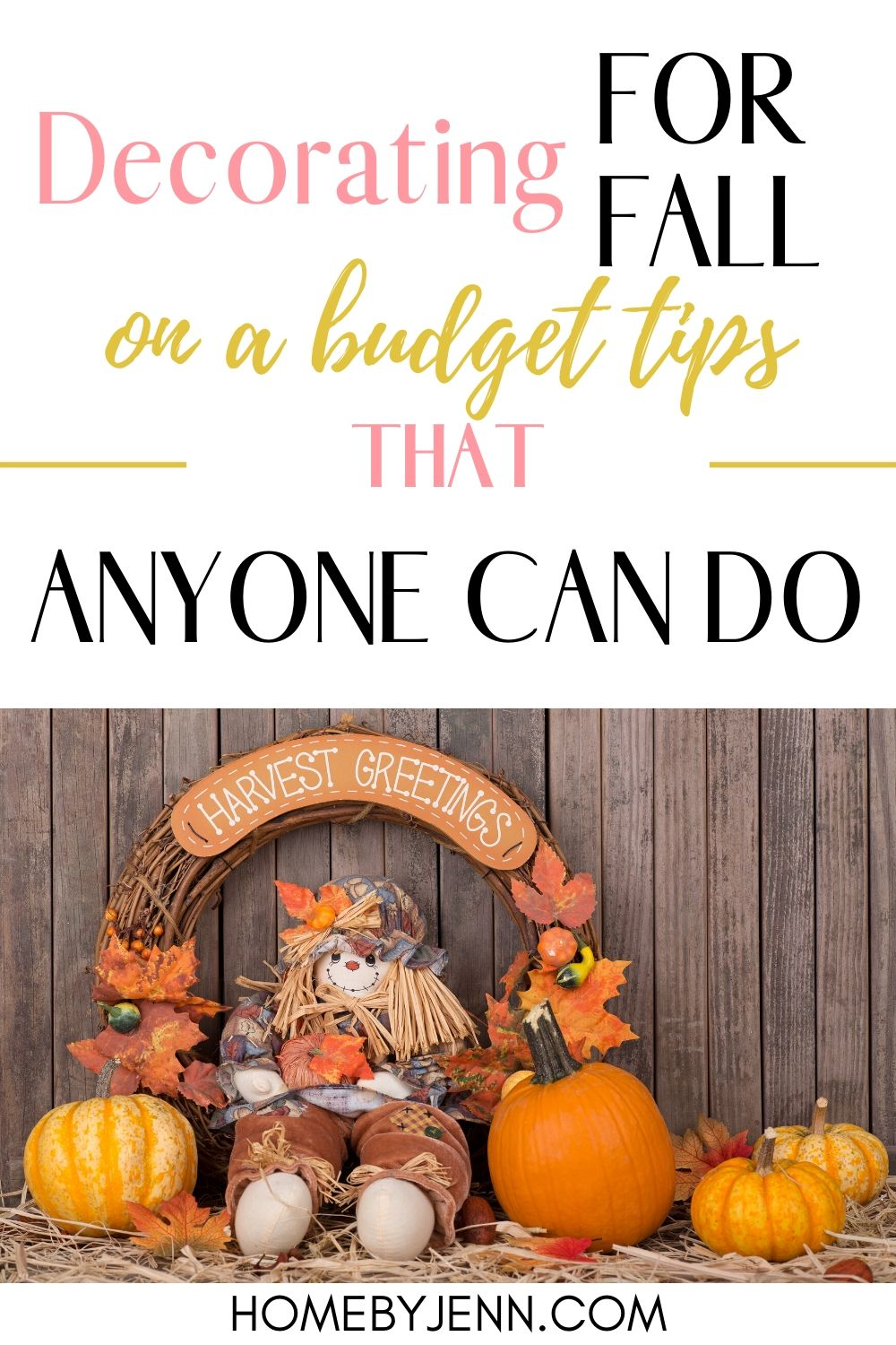 10 simple fall decorating ideas that will transform your home from summer to fall. These fall decor ideas are quick and easy to do. #fall #falldecor #decor #falldecoratingideas via @homebyjenn
