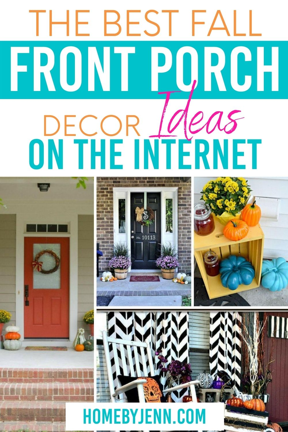 Creating an inviting fall front porch isn't as easy as it looks. By becoming inspired you too can enjoy a decorated front porch for fall that your neighbors will want to duplicate. In this post, you'll see some of the best fall front porch decor ideas on the internet. #home #homedecor #fall #falldecorating #falldecor #falldecorideas #frontporch #fallfrontporch via @homebyjenn