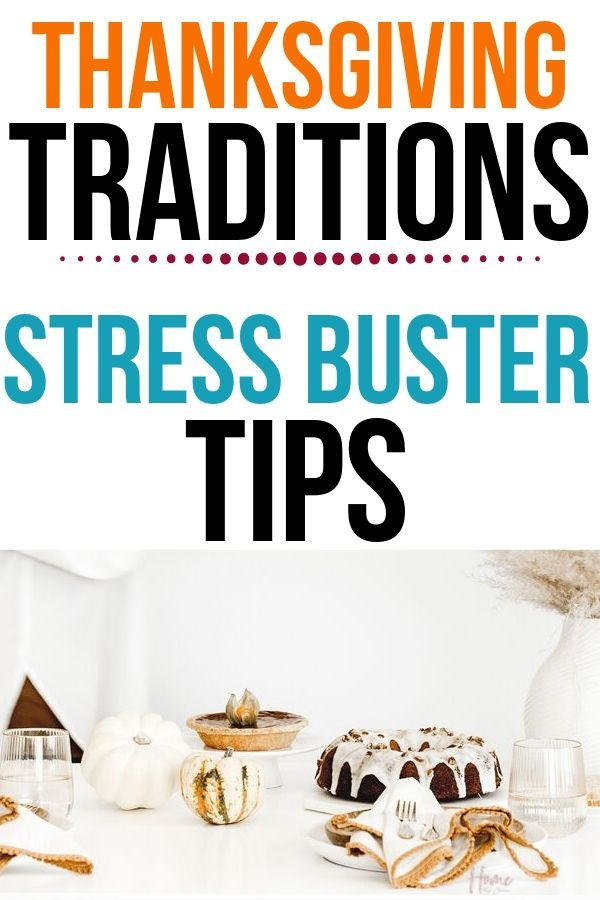 Don't stress this Thanksgiving. Enjoy your Thanksgiving Traditions without all the stress. Stress buster tips to keep you enjoying the holidays. #stressfree #thanksgiving #tips #organized #holiday #checklist #guide via @homebyjenn
