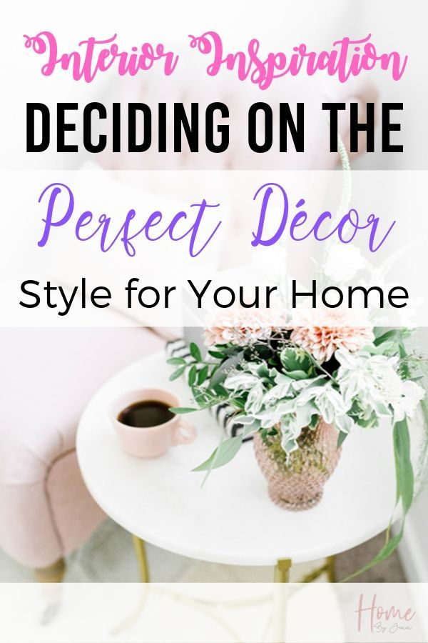 Interior Inspiration: Deciding on the Perfect Décor Style for Your Home via @homebyjenn