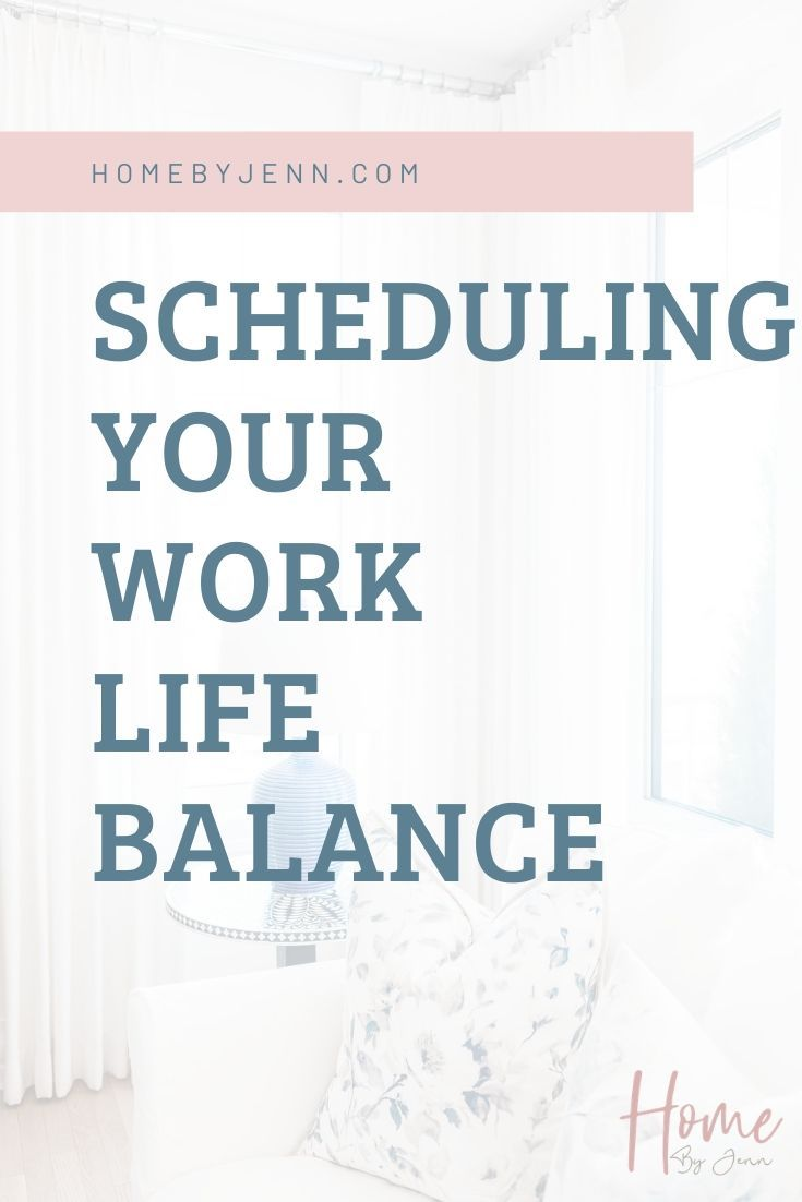 Scheduling Your Work/Life Balance
