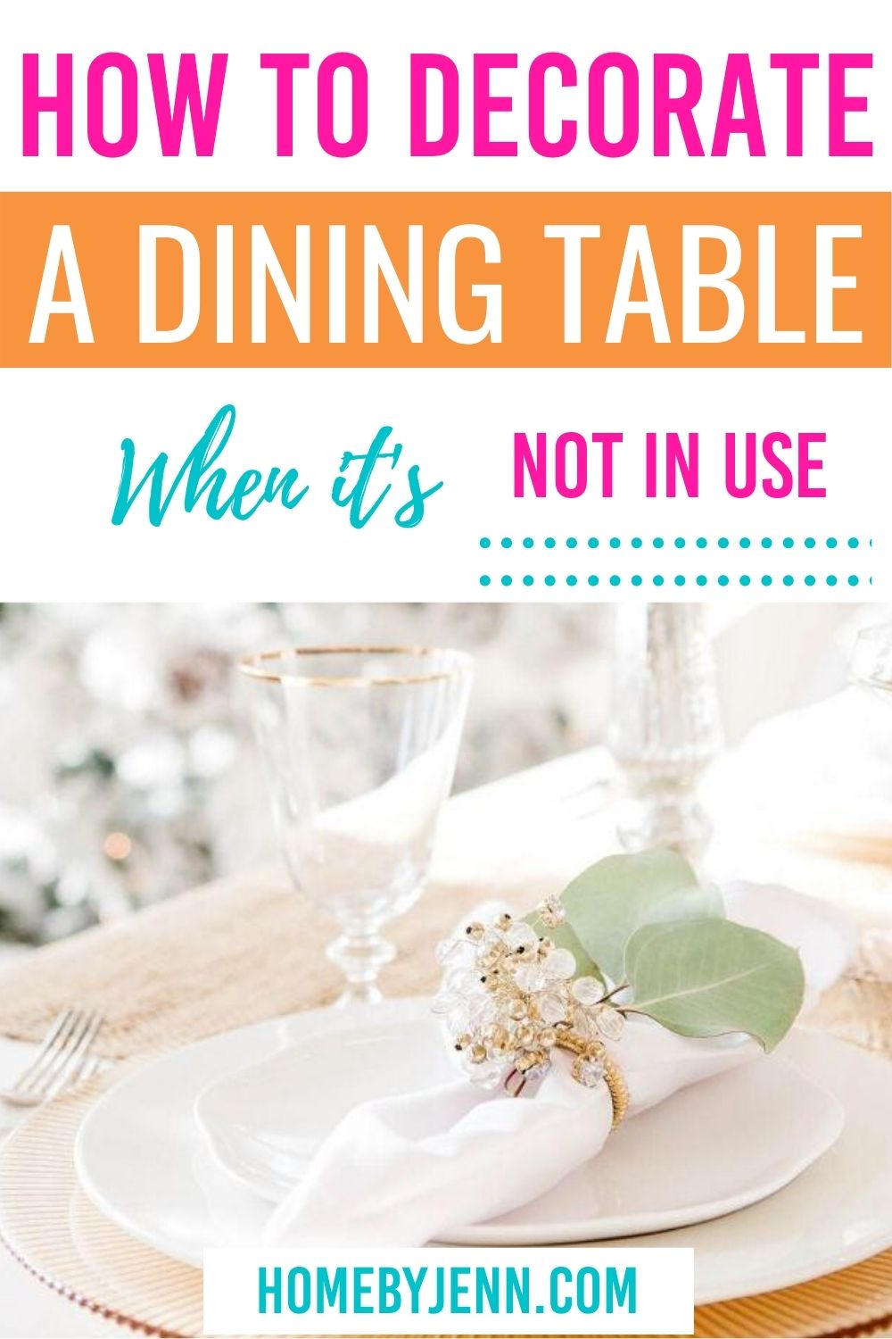 Learn different ways to transform your dining room table even when it is not in use. Learn How To Decorate Dining Table When Not In Use #table #decorate #diy #decoratewhennotused #holiday #everyday #fall via @homebyjenn