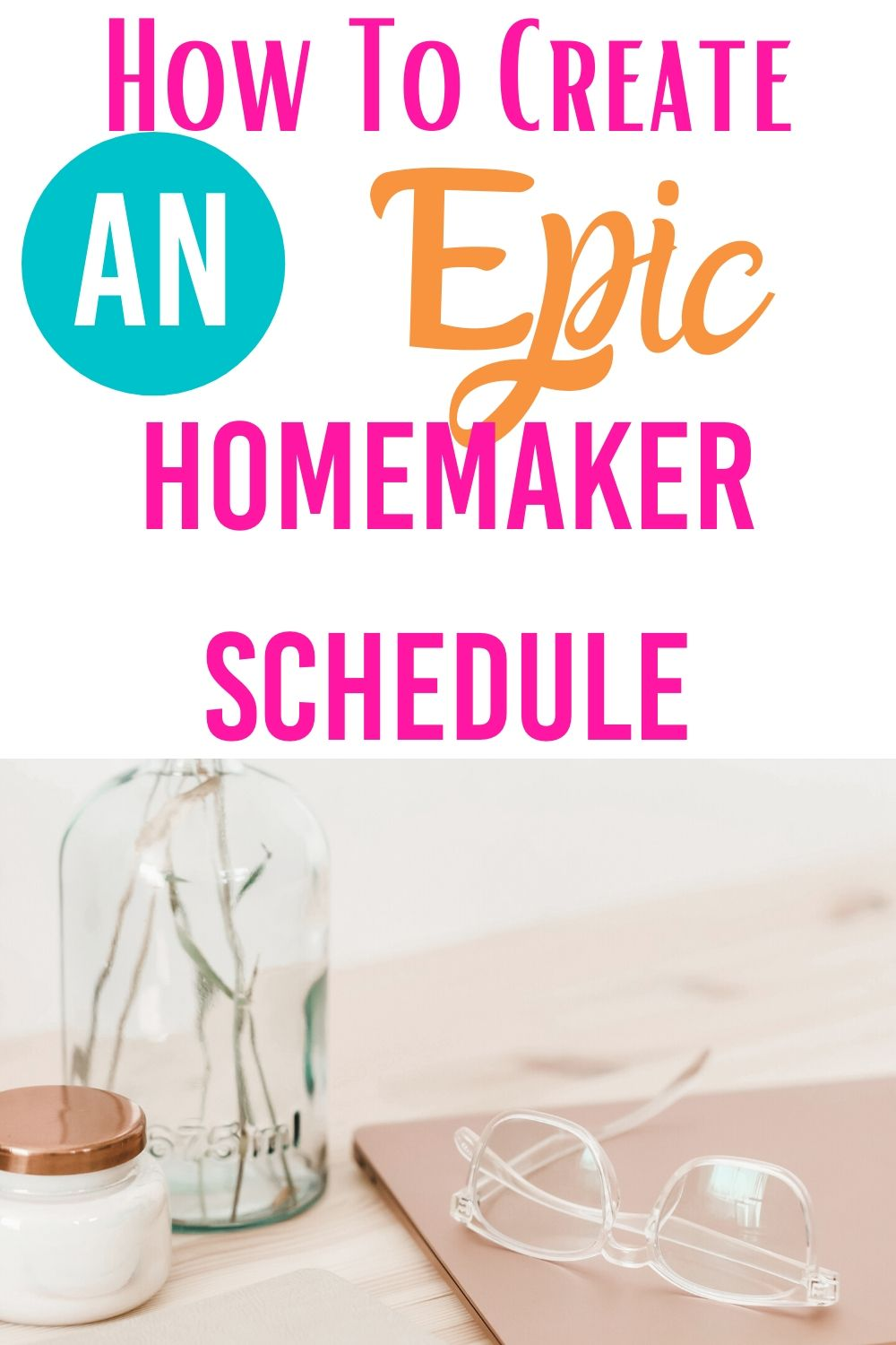 Setting up a daily schedule is simple by following the steps I share in this post. Your modern homemaking schedule is going or organize your time with these time management tips. #schedule #dailyschedule #timemanagement #momschedule #homemaking #SAHM #WAHM via @homebyjenn