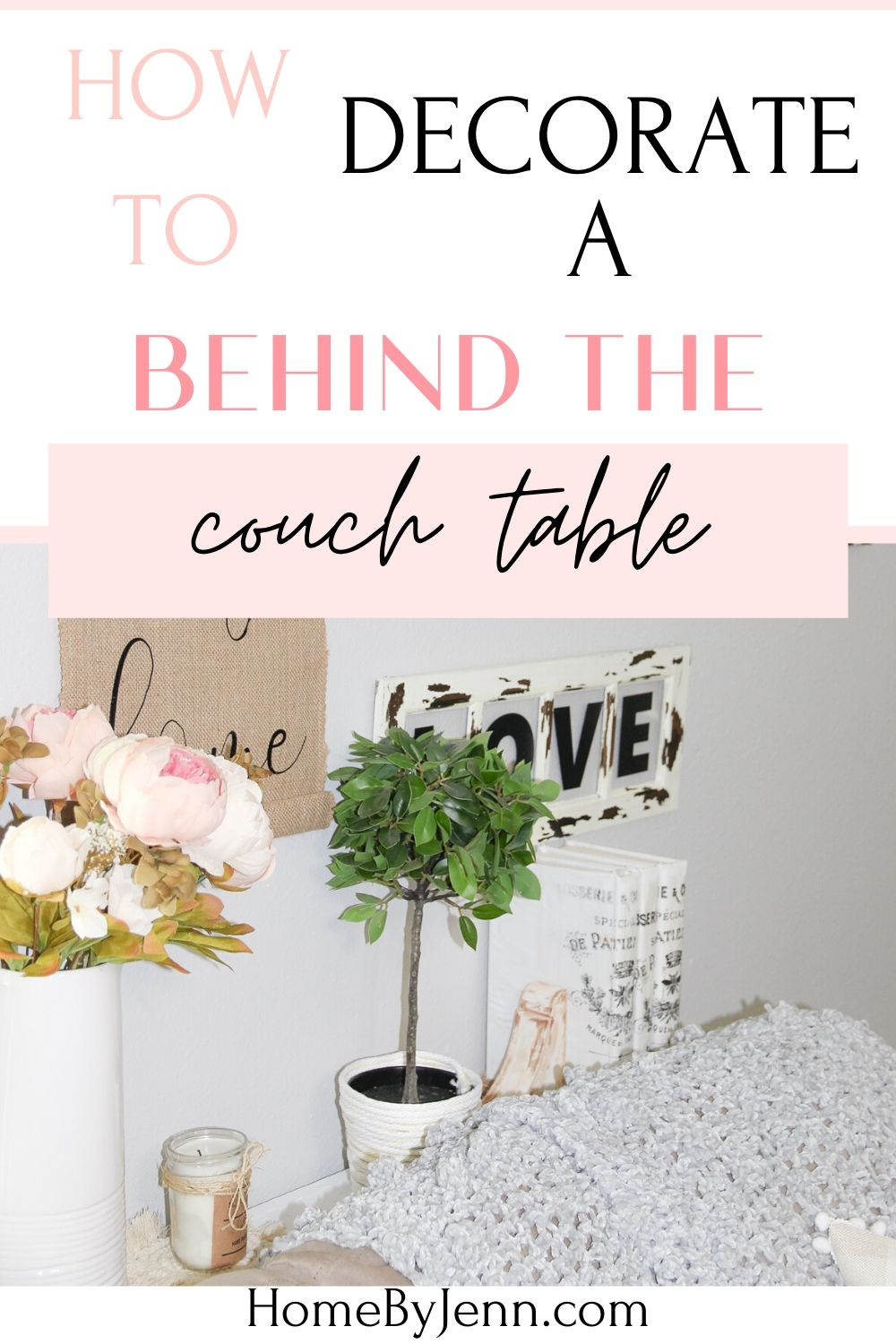 a decorated behind the couch table via @homebyjenn