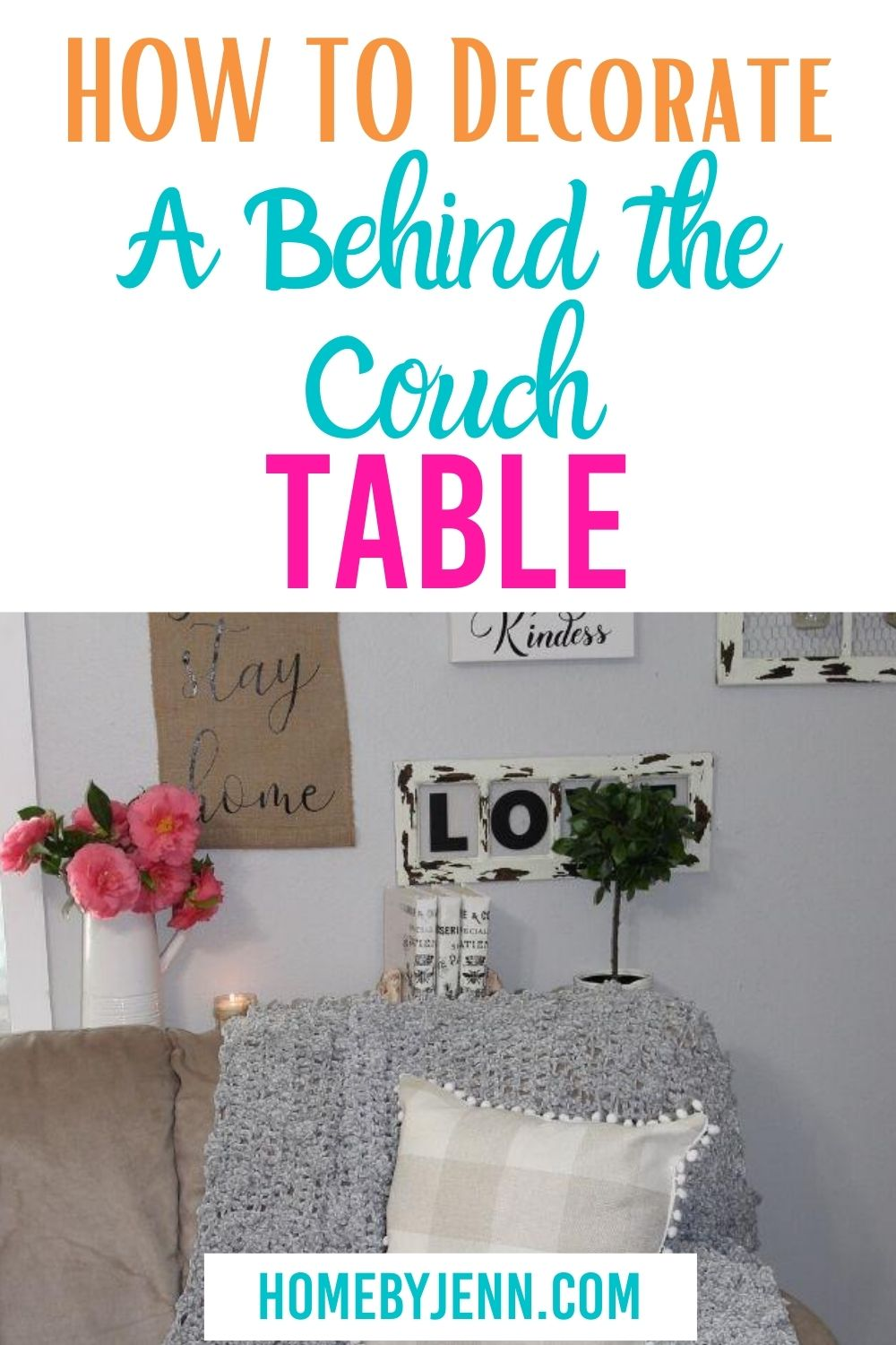 decorated behind the couch table via @homebyjenn