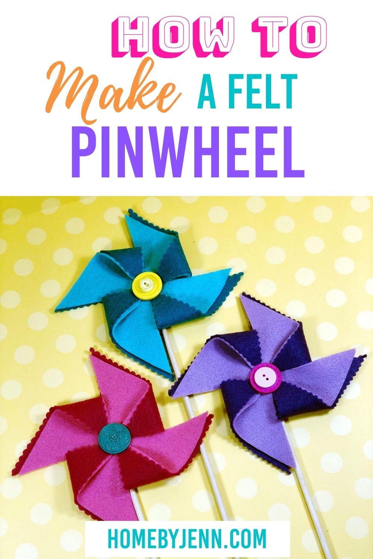 make a felt pinwheel via @homebyjenn