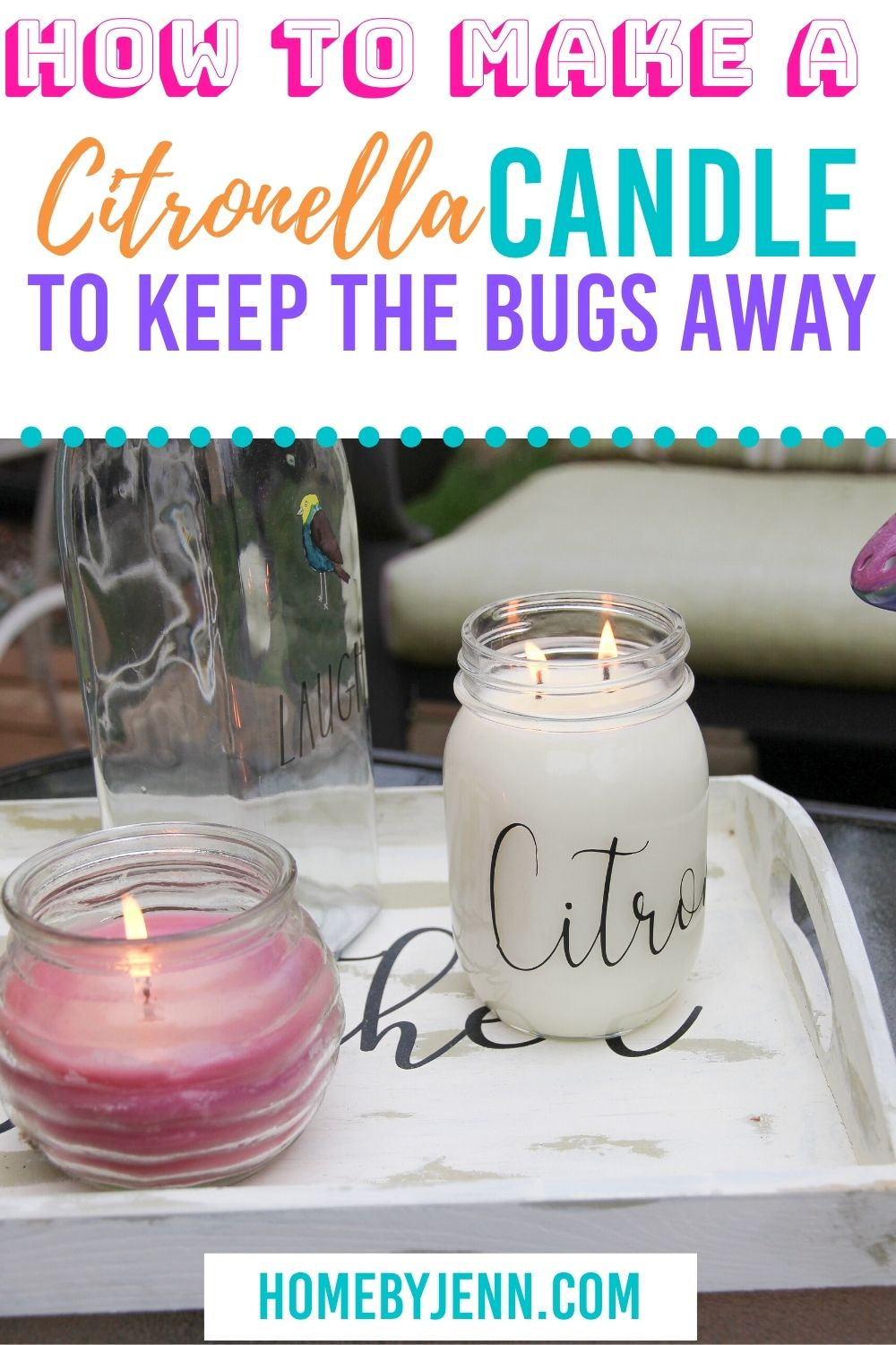 Keep the bugs away with a homemade citronella candle. Learn how simple it is to make this candle. You'll be making your own citronella candles for years to come when you learn these candle making tips and tricks. via @homebyjenn