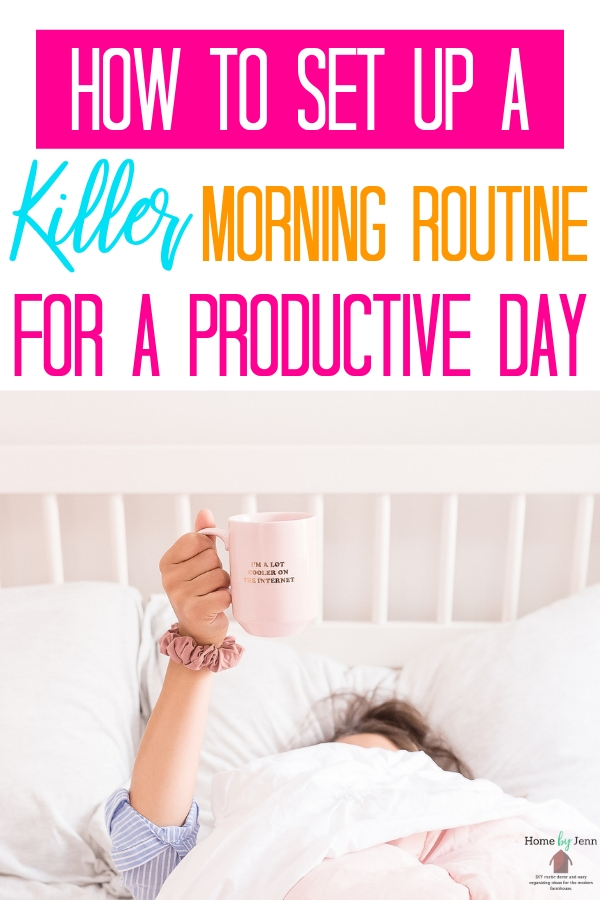 Create a morning routine for a productive day. Check out these morning routine ideas + get a free printable. #timemanagement #timesaving #timesavingtips #timemanagementtips #mornings #morningroutine #routine #busymom #morningrush via @homebyjenn