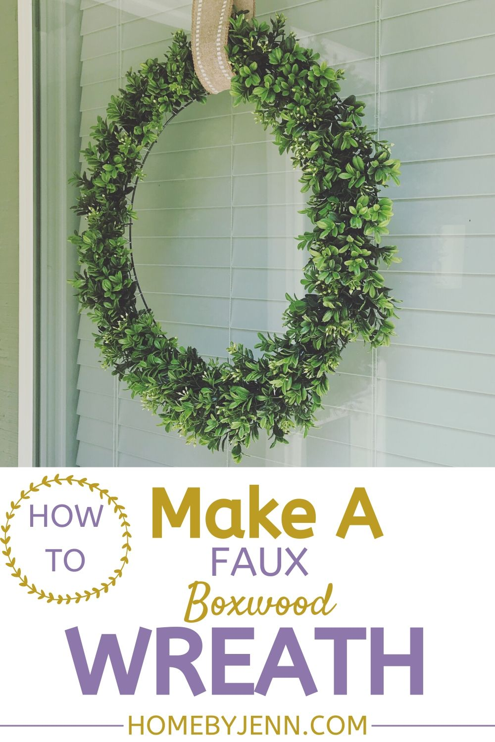 Make your own farmhouse boxwood wreath. Add some life to your front porch with this DIY boxwood wreath. #DIY #DIYproject #craft #homemadewreath #DIYwreath #boxwood #boxwoodwreath #wreath via @homebyjenn