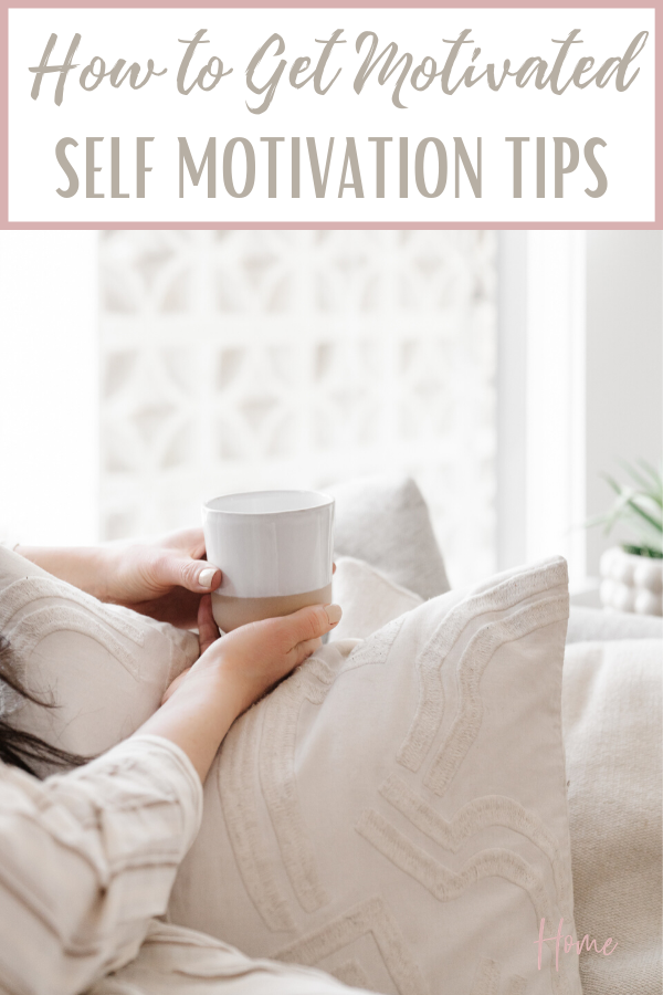 Become motivated with these self motivation tips. These tips will really help when you don't feel like doing anything at all. #motivation #selfmotivation #timemanagement #timesavingtips #timemanagementtips #selfmotivationtips #motivate #motivationtips via @homebyjenn