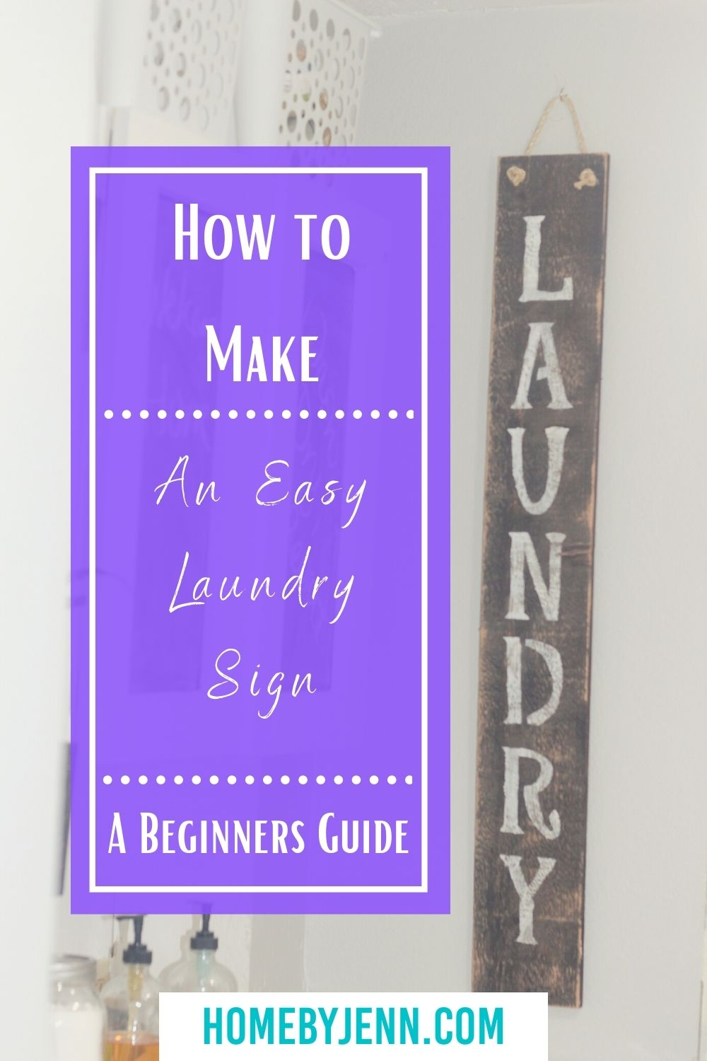 How To Make Easy Laundry Room Signs Home By Jenn