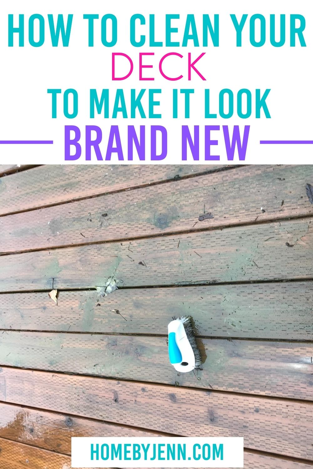 Learn how to clean your deck to help keep it maintained. These cleaning tips will help extend the life of your deck. #cleandeck #howtocleanadeck #cleaningtips #cleaninghacks #homemaintenance via @homebyjenn