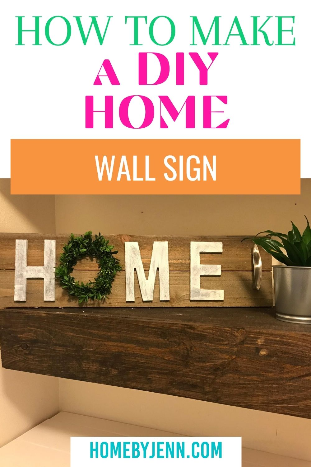 DIY wall decor for the modern farmhouse is simple and will save you money. Learn how to make this wall sign in no time. #diy #diyproject #wallart #walldecor #DIYwalldecor via @homebyjenn