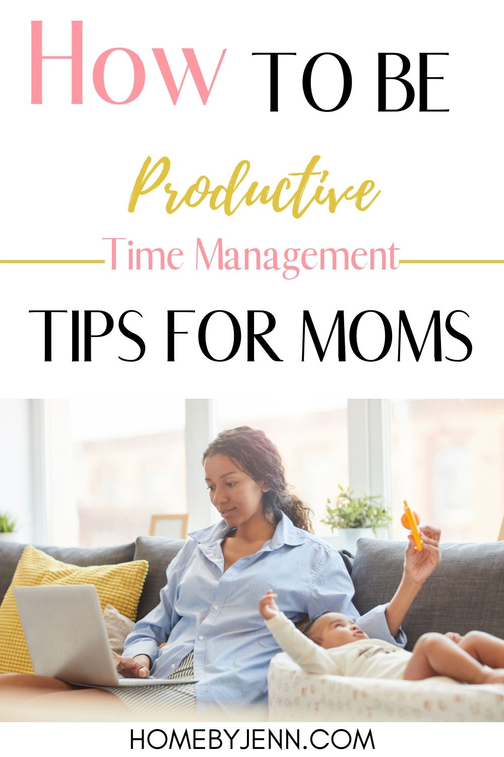 Time management tips for moms is necessary to save time and be more productive. #timemanagement #timemanagementtips #timesavingtips #beingproductive #momhack via @homebyjenn