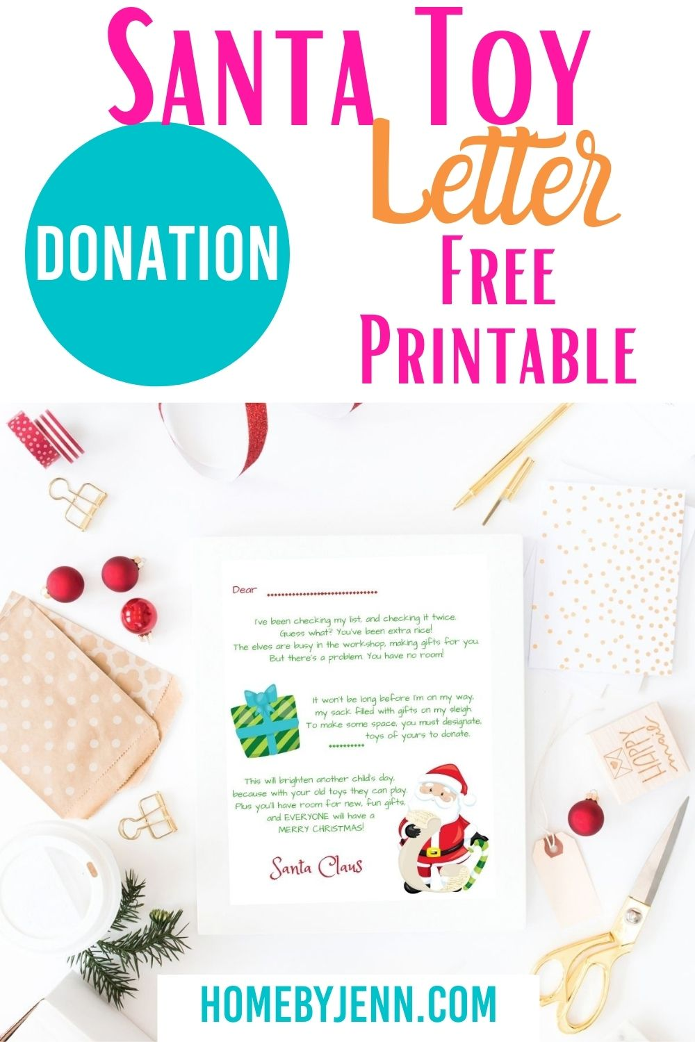 Encourage your kids to donate some of their toys from a letter from Santa! This Santa Toy Donation Letter will motivate your kids to clean out their toy box! via @homebyjenn